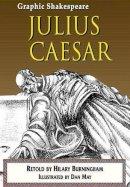 Burningham, Hilary - Julius Caesar - 9781783220281 - V9781783220281
