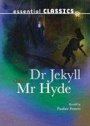 Stevenson, Robert Louis - Dr Jekyll & Mr Hyde - 9781783220601 - V9781783220601