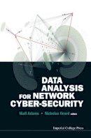 Niall Adams, Nicholas Heard - Data Analysis for Network Cyber-Security - 9781783263745 - V9781783263745