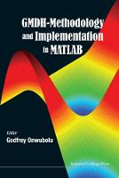Godfrey Onwubolu - GMDH-Methodology and Implementation in MATLAB - 9781783266128 - V9781783266128