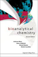 Andreas Manz, Petra S Dittrich, Nicole Pamme, Dimitri Iossifidis - Bioanalytical Chemistry: 2nd Edition - 9781783266722 - V9781783266722