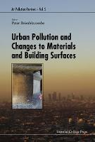 Peter Brimblecombe - Urban Pollution and Changes to Materials and Building Surfaces (Air Pollution Reviews) - 9781783268856 - V9781783268856