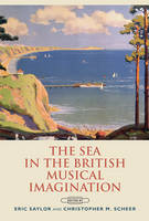 - The Sea in the British Musical Imagination - 9781783270620 - V9781783270620