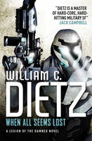 Dietz, William C. - When All Seems Lost (Legion of the Damned 7) - 9781783290482 - V9781783290482