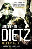 Dietz, William C. - When Duty Calls - 9781783290512 - V9781783290512