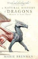 Brennan, Marie - A memoir by Lady Trent - a natural history of dragons - 9781783292394 - V9781783292394