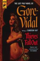 Vidal, Gore - Thieves Fall Out (Hard Case Crime) - 9781783292493 - V9781783292493
