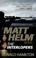 Hamilton, Donald - Matt Helm - The Interlopers - 9781783292943 - V9781783292943