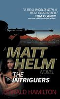 Hamilton, Donald - Matt Helm - The Intriguers (Matt Helm Novel) - 9781783292981 - V9781783292981