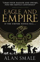 Alan Smale - Eagle and Empire (The Hesperian Trilogy #3) - 9781783294060 - V9781783294060