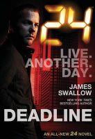 James Swallow - 24 - Deadline - 9781783296439 - V9781783296439
