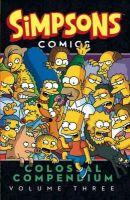 Matt Groening - Simpsons Comics - Colossal Compendium: Volume 3 - 9781783296545 - V9781783296545