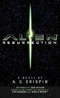 Crispin, A.C. - Alien Resurrection: The Official Movie Novelization - 9781783296736 - V9781783296736