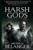 Belanger, Michelle - Harsh Gods (Conspiracy of Angels 2) (Shadowside) - 9781783299546 - V9781783299546