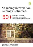 Burkhardt, Joanna M - Teaching Information Literacy Reframed - 9781783301638 - V9781783301638