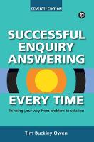 Owen, Tim Buckley - Successful Enquiry Answering Every Time, Seventh Revised Edition - 9781783301935 - V9781783301935