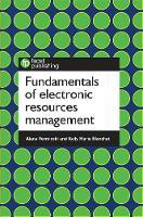 Verminski, Alana, Blanchat, Kelly Marie - Fundamentals of Electronic Resources Management - 9781783302307 - V9781783302307