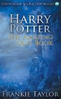 Taylor, Frankie - Harry Potter - The Amazing Quiz Book - 9781783330386 - V9781783330386