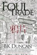 Duncan, Duncan, Bk - Foul Trade - 9781783336586 - V9781783336586