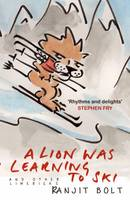 Bolt, Ranjit - A Lion Was Learning to Ski, and Other Limericks - 9781783340828 - KOC0001610