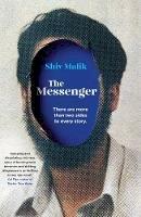 Malik, Shiv - The Messenger - 9781783350452 - V9781783350452
