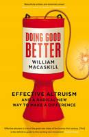 MacAskill, Dr William - Doing Good Better - 9781783350513 - 9781783350513