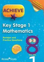 Dixon, Trevor - Achieve KS1 Maths Revision & Practice Questions (Achieve KS1 Revision & Practice) - 9781783395385 - V9781783395385