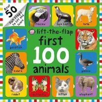 Roger Priddy - Lift-the-Flap First 100 Animals (First 100 Lift-the-Flap Books) - 9781783410590 - V9781783410590