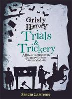 Lawrence, Sandra - Grisly History - Trials and Trickery - 9781783422579 - KRS0029335