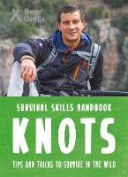 Grylls, Bear - Bear Grylls Survival Skills Handbook: Knots - 9781783422982 - V9781783422982