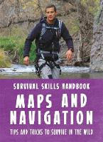 Grylls, Bear - Bear Grylls Survival Skills Handbook: Maps and Navigation - 9781783423002 - V9781783423002