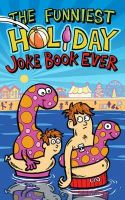 King, Joe - The Funniest Holiday Joke Book Ever - 9781783441099 - V9781783441099