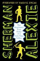 Alexie, Sherman - The Absolutely True Diary of a Part-Time Indian - 9781783442010 - V9781783442010