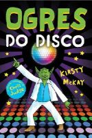 McKay, Kirsty - Ogres Do Disco - 9781783442966 - 9781783442966