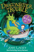 Lacey, Josh - Dragonsitter Trouble: 2 Books in 1 - 9781783442973 - KRD0000031