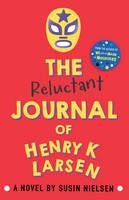 Nielsen, Susin - The Reluctant Journal of Henry K. Larsen - 9781783443666 - V9781783443666