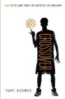 Alexander, Kwame - The Crossover - 9781783443673 - 9781783443673