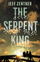 Zentner, Jeff - The Serpent King - 9781783443819 - 9781783443819