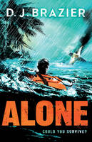 Brazier, D.J. - Alone: Could You Survive? - 9781783444038 - V9781783444038