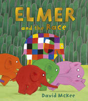 McKee, David - Elmer and the Race - 9781783444557 - V9781783444557