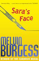Burgess, Melvin - Sara's Face - 9781783444885 - V9781783444885