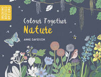 TBC - Colour Together: Nature: Share a creative colouring day - 9781783445172 - V9781783445172