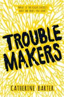 Barter, Catherine - Troublemakers - 9781783445240 - V9781783445240