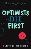 Nielsen, Susin - Optimists Die First - 9781783445585 - V9781783445585