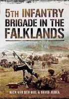 Van der Bijl, Nick, Aldea, David - 5th Infantry Brigade in the Falklands War - 9781783462636 - V9781783462636