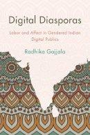 Gajjala, Radhika - Digital Diasporas - 9781783481163 - V9781783481163