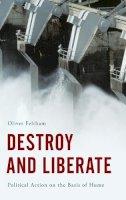Feltham, Oliver - Destroy and Liberate - 9781783481606 - V9781783481606