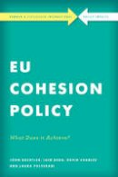 Bachtler, John, Begg, Iain, Charles, David, Polverari, Laura - EU Cohesion Policy in Practice: What Does it Achieve? (Rowman & Littlefield International - Policy Impacts) - 9781783487219 - V9781783487219