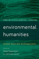 - Environmental Humanities: Voices from the Anthropocene (Rowman and Littlefield International - Intersections) - 9781783489398 - V9781783489398