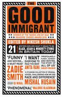 Shukla, Nikesh - The Good Immigrant - 9781783523955 - V9781783523955